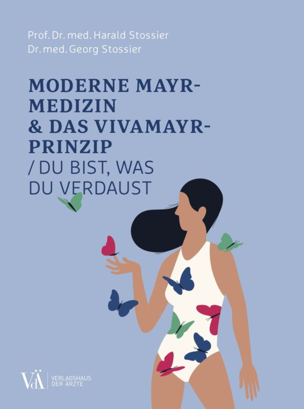 Moderne Mayr Medizin & Das Vivamayr Prinzip